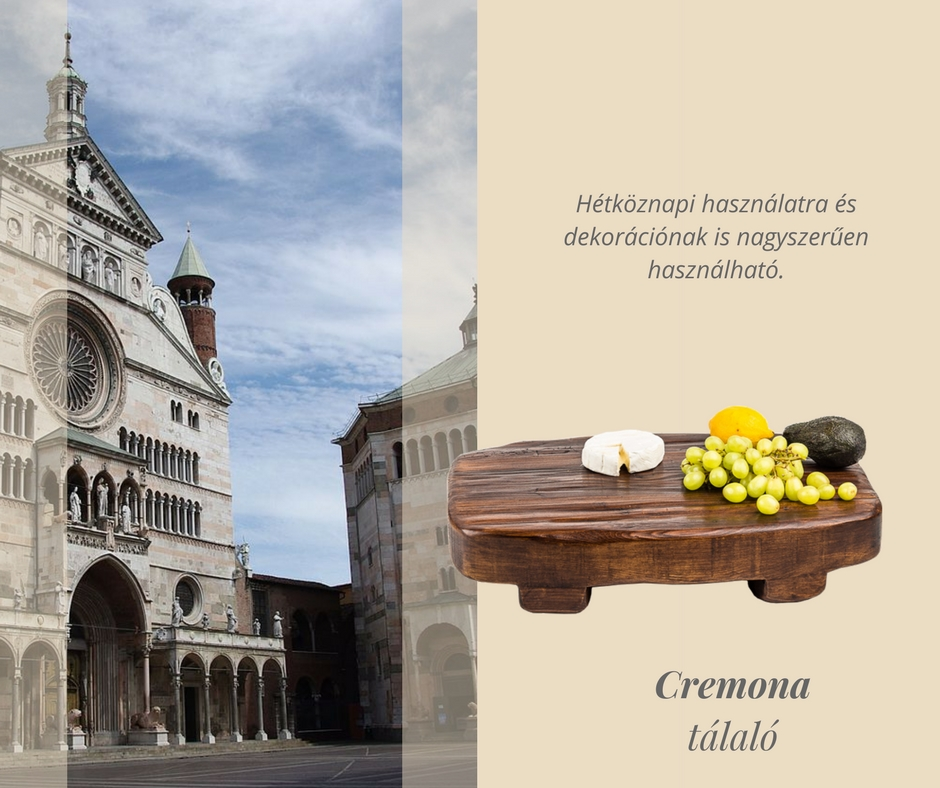 'Cremona' Tálaló